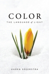 Color: The Language of Light