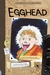 Egghead: An Aldo Zelnick Comic Novel