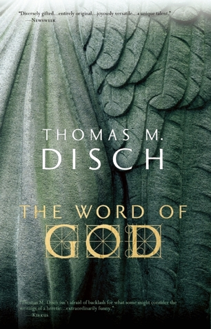 The Word of God by Thomas M. Disch