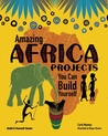 Amazing AFRICA PROJECTS: You Can Build Yourself
