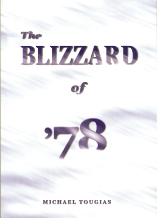 Review The Blizzard of '78 by Michael J. Tougias CHM