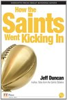 How the Saints Went Kicking In