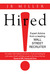Hired!: Expert Advice From ...