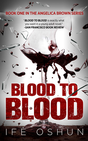 Blood to Blood by Ife Oshun