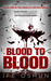Blood to Blood - by Ife Oshun