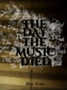 The Day the Music Died by Blair Evans