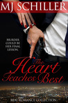 The Heart Teaches Best (Real Romance Collection, #2)