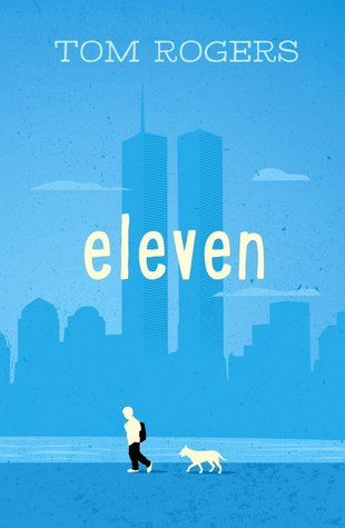 Eleven by Tom   Rogers