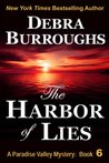 The Harbor of Lies (Paradise Valley Mystery, #6 )