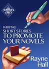 Writing Short Stories to Promote Your Novels (Writer's Craft)