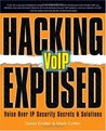 Hacking Exposed VoIP: Voice Over IP Security Secrets & Solutions: Voice Over IP Security Secrets and Solutions