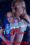 Sounds to Die By (Sensory Ops, #1)