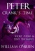 Peter: Crank's Time: Short Poems & Tiny Thoughts, Vol. 3 (Peter: A Darkened Fairytale, #5)
