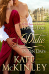 How to Lose a Duke in Ten Days (What Happens in Scotland, #1)