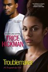 Troublemaker (An Unexpected Love Novel)