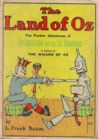 The Land of Oz (a sequel to The Wizard of Oz)