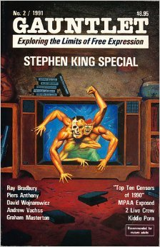 Gauntlet No. 2, 1991. Stephen King Special. Ray Bradbury, Andrew Vachss, Piers Anthony, Stephen King Special. Ray Bradbury, Andrew Vachss, Piers Anthony