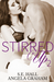 Stirred Up 2 by S.E. Hall