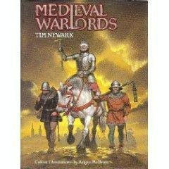 Medieval Warlords by Tim Newark
