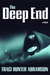 The Deep End by Traci Hunter Abramson