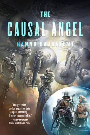 Review The Causal Angel (The Jean le Flambeur Series #3) by Hannu Rajaniemi PDF
