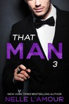 That Man 3 (That Man Trilogy, #3)