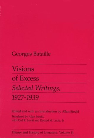 Visions of Excess by Georges Bataille