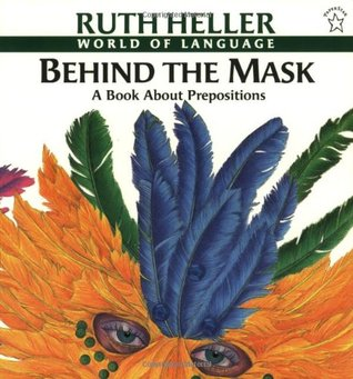 Behind the Mask by Ruth Heller