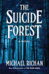 The Suicide Forest (The River #5)
