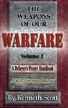 The Weapons of Our Warfare, Vol. 1