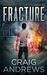 Fracture (The Machinists, #1)