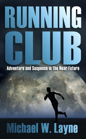 Free download online Running Club PDF by Michael W. Layne
