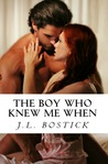 The Boy Who Knew Me When (From Boys to Men Trilogy, #1)