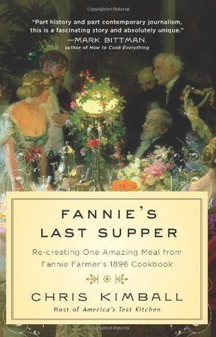 Fannie's Last Supper by Chris Kimball