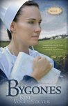 Bygones (Sommerfield Trilogy, #1)
