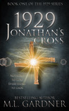1929 Jonathan's Cross (The 1929 Series)