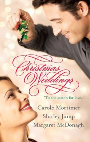 Christmas Weddings by Carole Mortimer