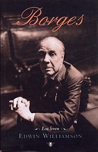 Borges, een leven  by  Edwin Williamson