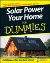 Solar Power Your Home For Dummies®