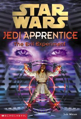 The Evil Experiment by Jude Watson