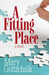 A Fitting Place by Mary Gottschalk
