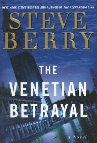 The Venetian Betrayal by Steve Berry