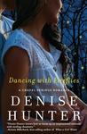 Dancing with Fireflies (Chapel Spring #2)