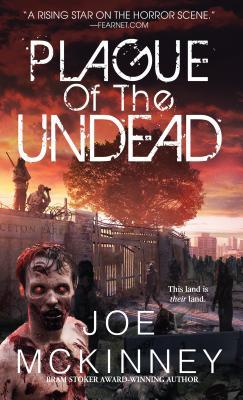 Plague of the Undead - Joe Mckinney