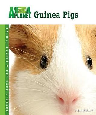 Guinea Pigs (Animal Planet Pet Care Library)
