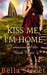 Kiss Me, I'm Home (Tennessee Waltz #3)