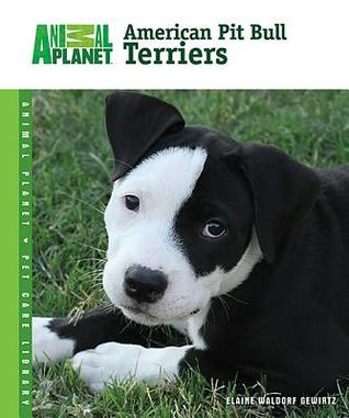 American Pit Bull Terriers (Animal Planet Pet Care Library)
