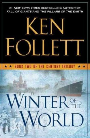 Winter of the World (Century Trilogy) Winter of the World (The Century Trilogy #2)