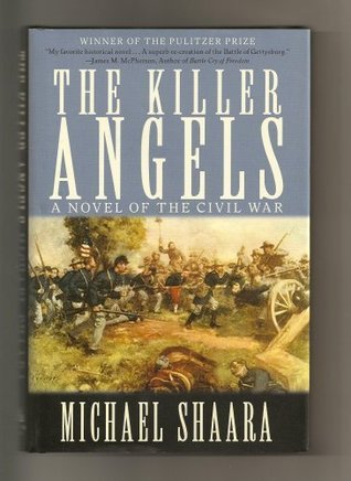 Download The Killer Angels (The Civil War: 1861-1865 #2) by Michael Shaara PDF