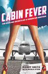 Cabin Fever: The ...